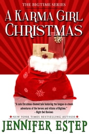 A Karma Girl Christmas (Bigtime superhero series #3.5, short story) ebook by Jennifer Estep
