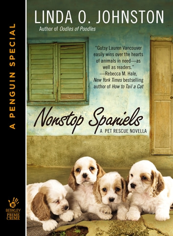 Nonstop Spaniels (Novella) ebook by Linda O. Johnston