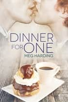 Dinner for One ebook by Meg Harding