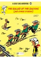 Lucky Luke - Volume 60 - The Ballad of the Daltons ebook by Morris, René Goscinny, Greg