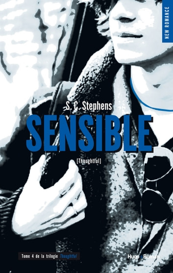 Thoughtless - tome 4 Sensible ebook by S c Stephens