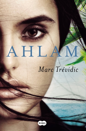 Ahlam ebook by Marc Trévidic