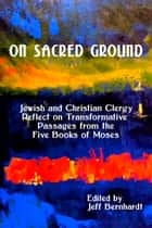 On Sacred Ground ebook by Jeff Bernhardt