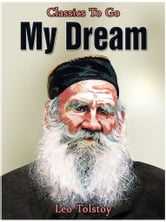 My Dream ebook by Leo Tolstoy