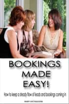 Bookings Made Easy ebook by Moehr and Associates