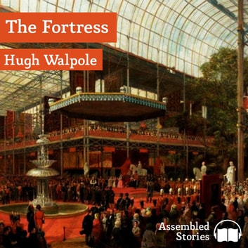 The Fortress audiobook by Hugh Walpole