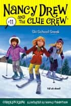 Ski School Sneak ebook by Carolyn Keene, Macky Pamintuan