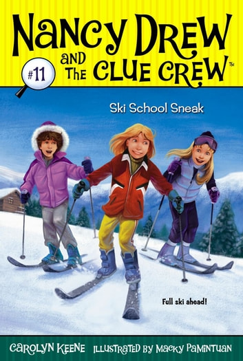 Ski School Sneak ebook by Carolyn Keene