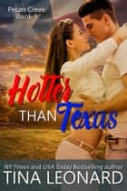 Hotter Than Texas ebook by Tina Leonard