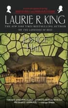 Justice Hall - A novel of suspense featuring Mary Russell and Sherlock Holmes ebook by Laurie R. King