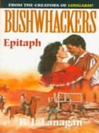 Bushwhackers 06: Epitaph ebook by B. J. Lanagan