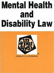 Hermann's Mental Health and Disability Law in a Nutshell ebook by Donald Hermann