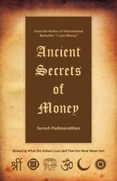 Ancient Secrets of Money ebook by Suresh Padmanabhan
