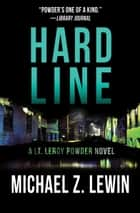 Hard Line ebook by Michael Z. Lewin