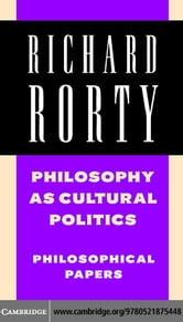 Philosophy as Cultural Politics ebook by Rorty,Richard