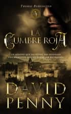 La Cumbre Roja ebook by David Penny