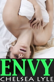 Envy (Mortal Sins, Volume 2) ebook by Chelsea Lyle