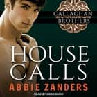 House Calls audiobook by Abbie Zanders