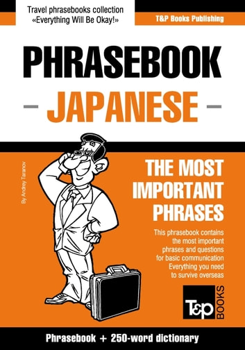 Japanese vocabulary for English speakers - 3000 words (T&P Books)