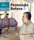 A Sea of Stories: Fernando Botero ebook by Sònia Moll