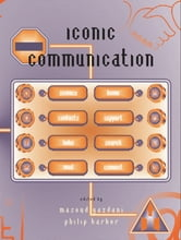 Iconic Communication ebook by Philip Barker,Masoud Yazdani