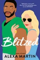 Blitzed ebook by Alexa Martin
