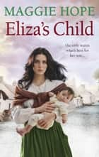 Eliza's Child eBook by Maggie Hope