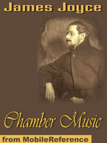 Chamber Music (Mobi Classics) ebook by James Joyce