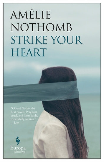 Strike Your Heart ebook by Amélie Nothomb