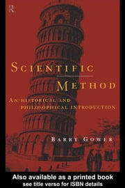Scientific Method ebook by Gower, Barry
