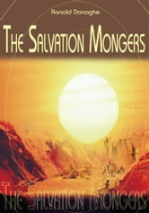 The Salvation Mongers ebook by Ronald Donaghe