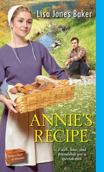 Annie's Recipe ebook by Lisa Jones Baker