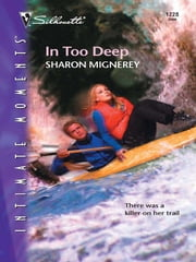 In Too Deep ebook by Sharon Mignerey