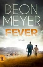 Fever - Roman ebook by