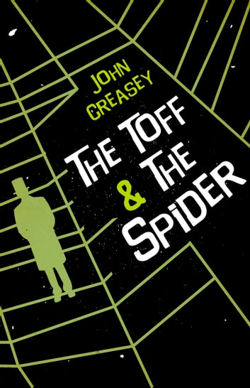 The Toff and the Spider ebook by John Creasey