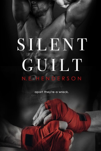 Silent Guilt - Silent, #2 ebook by N. E. Henderson