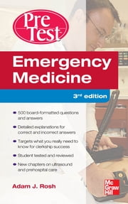 Emergency Medicine PreTest Self-Assessment and Review, Third Edition ebook by Adam Rosh