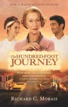 The Hundred-Foot Journey ebook by