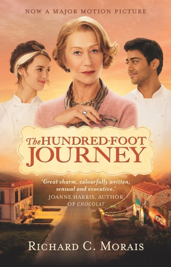 The Hundred-Foot Journey ebook by Richard C Morais