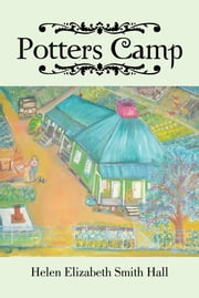 Potters Camp ebook by Helen Elizabeth Smith Hall