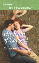 His Kind of Cowgirl ebook by Karen Rock