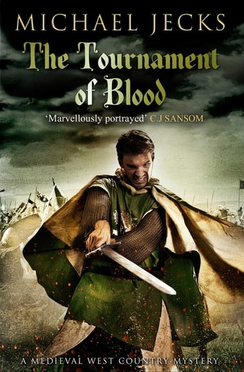 The Tournament Of Blood Ebook By Michael Jecks 9781471126284