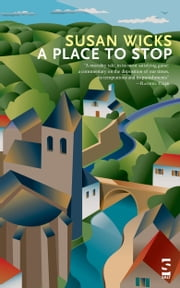 A Place to Stop ebook by Susan Wicks