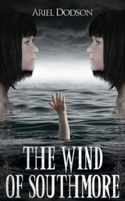 The Wind of Southmore ebook by Ariel Dodson
