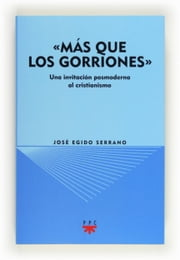 """Más que los gorriones"" (eBook-ePub) ebook by José Egido"