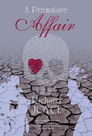 A Premature Affair ebook by Richard Joyce