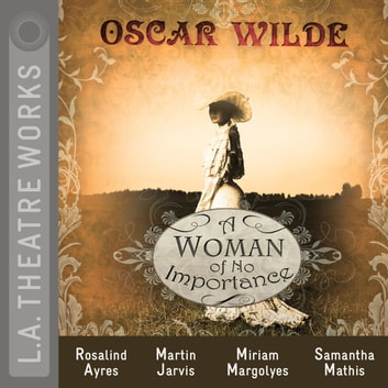 A Woman of No Importance audiobook by Oscar Wilde