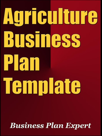 Agriculture Business Plan Template Including Special Bonuses - Agriculture business plan template