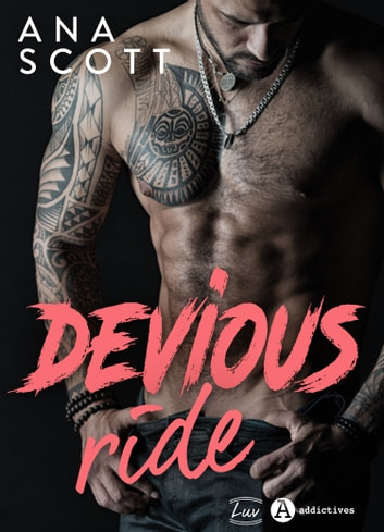 Devious Ride eBook by Ana Scott