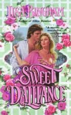 Sweet Dalliance ebook by Lisa Bingham